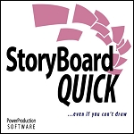 StoryBoard Quick 6.2 - The Fastest StoryBoard Software On The Planet